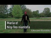 Embedded thumbnail for Maria o, nisy feo niantefa
